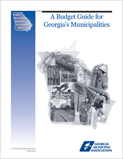 A Budget Guide for Georgia's Municipalities