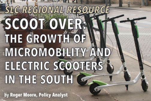 Scoot Over: The Growth of Micromobility and Electric Scooters in the South