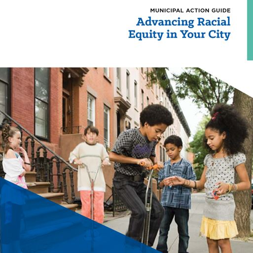 Advancing Racial Equity in Your City