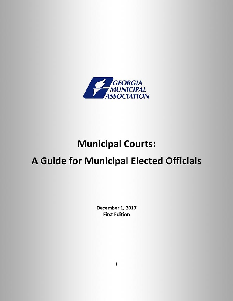 Municipal Courts: A Guide for Municipal Elected Officials